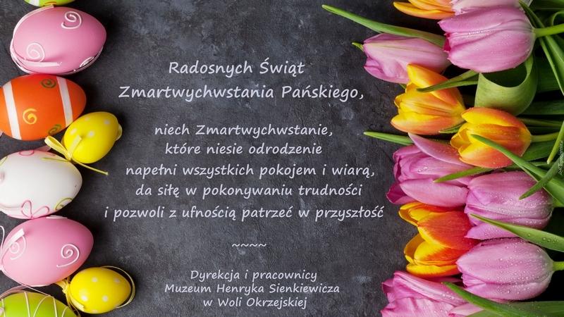 Życzenia wielkanocne z Muzeum H. Sienkiewicza w Woli Okrzejskiej